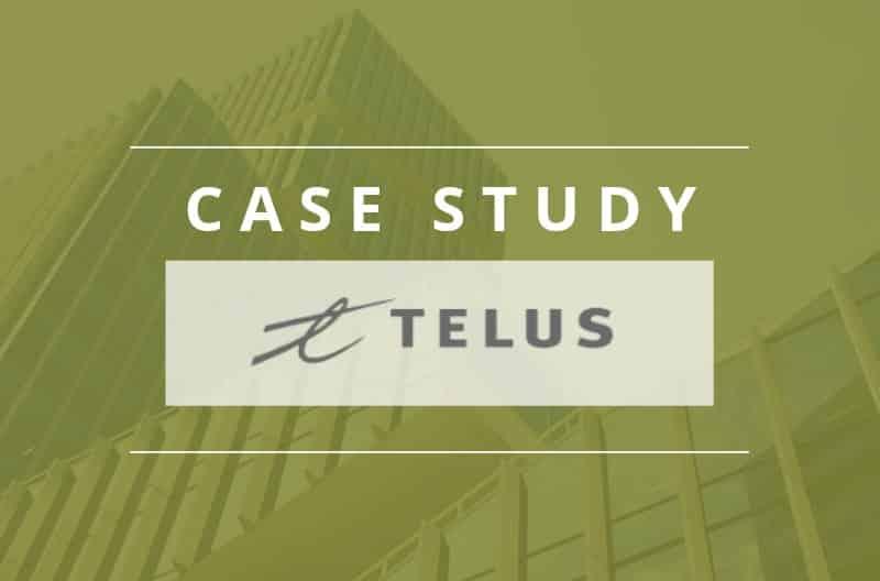 Case Study: Telus