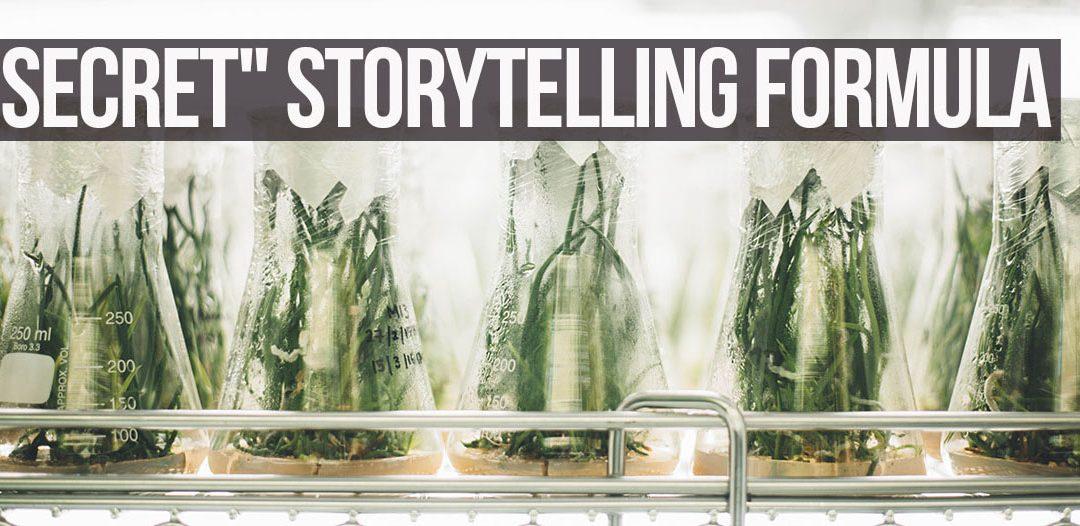 Storytelling formula secret..